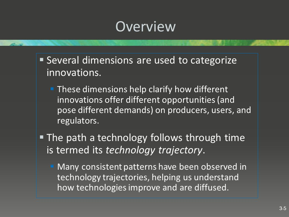 Overview Several dimensions are used to categorize innovations.