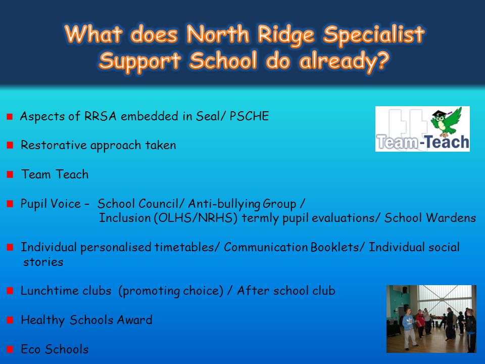 What does North Ridge Specialist Support School do already