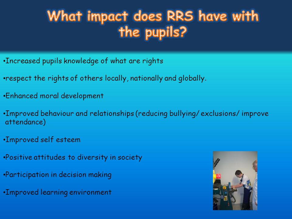 What impact does RRS have with the pupils