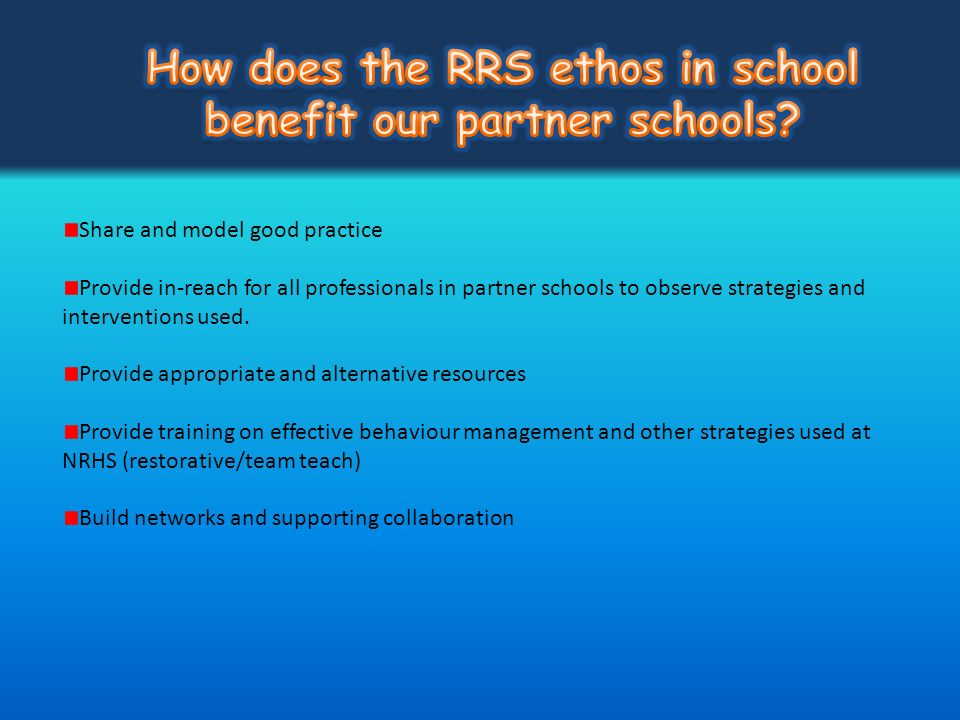 How does the RRS ethos in school benefit our partner schools