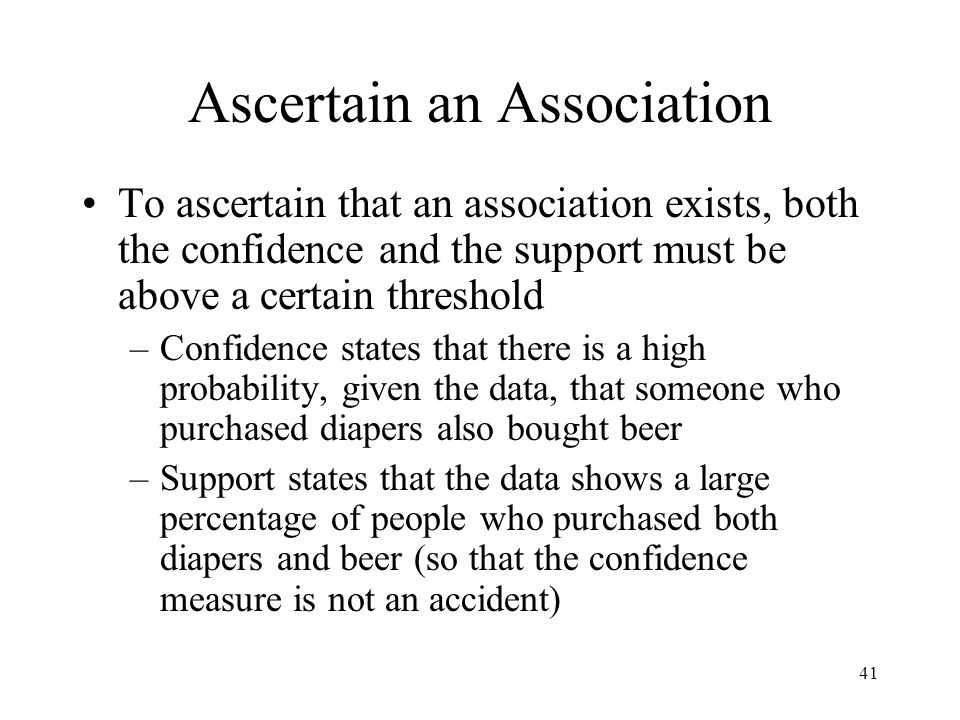 Ascertain an Association