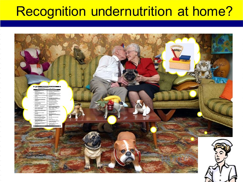 Recognition undernutrition at home