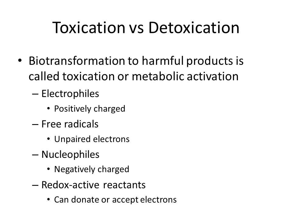 Toxication vs Detoxication