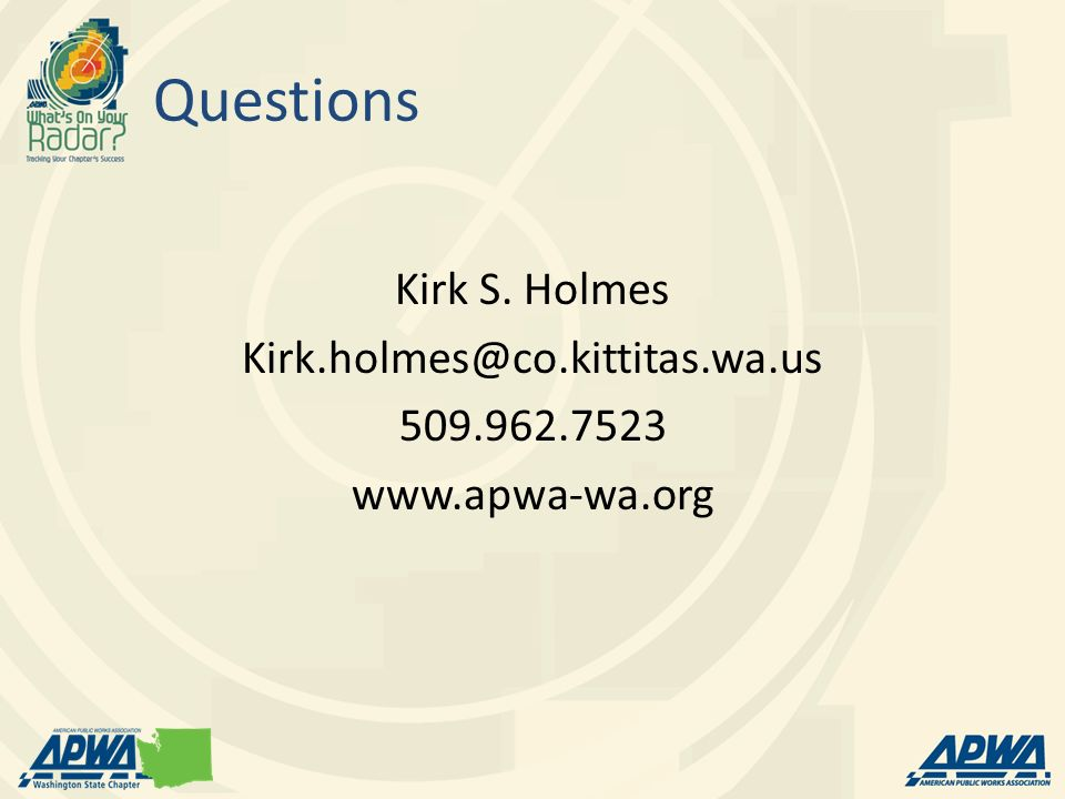 Questions Kirk S. Holmes Kirk.holmes@co.kittitas.wa.us 509.962.7523