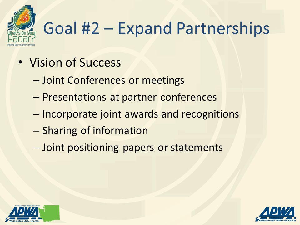 Goal #2 – Expand Partnerships