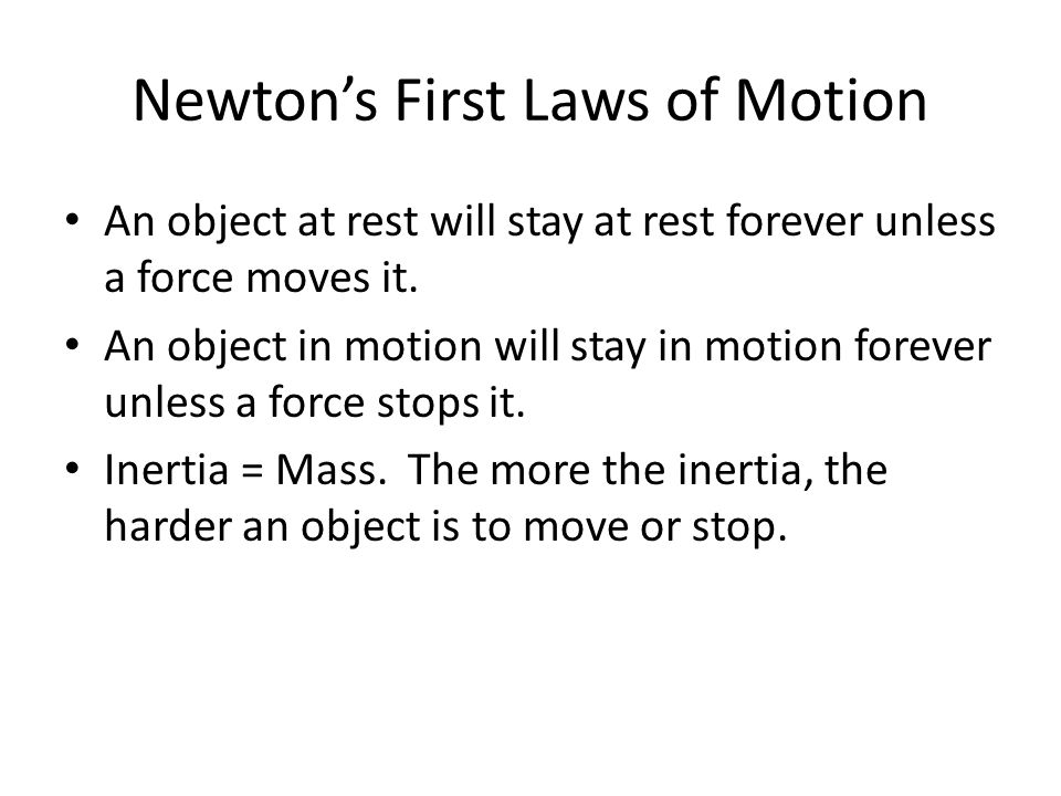 Newton's First Laws of Motion