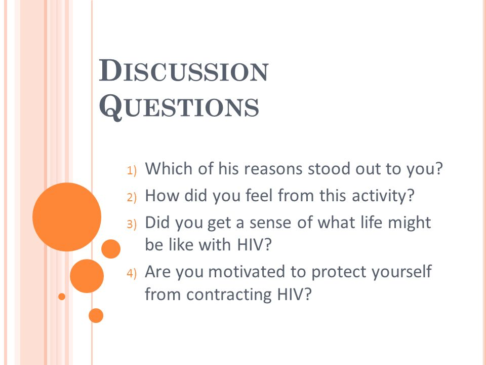 Discussion Questions Which of his reasons stood out to you