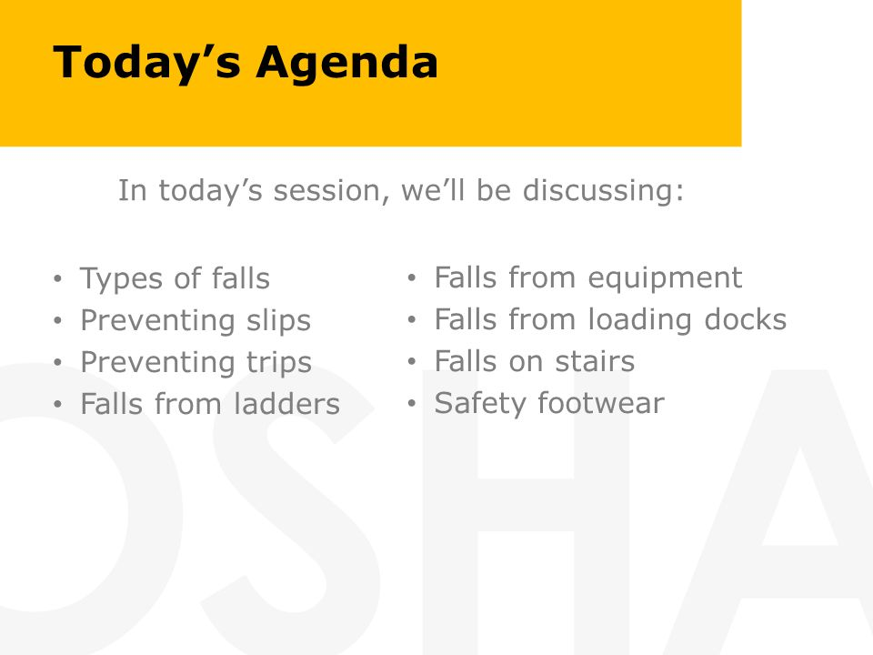 Today's Agenda In today's session, we'll be discussing: Types of falls