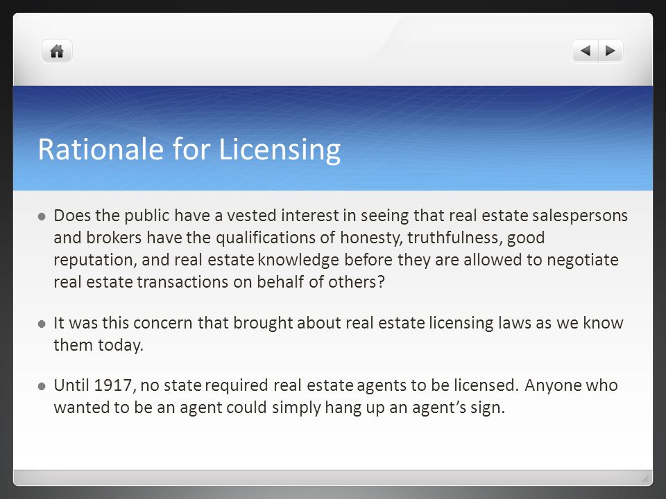 Rationale for Licensing