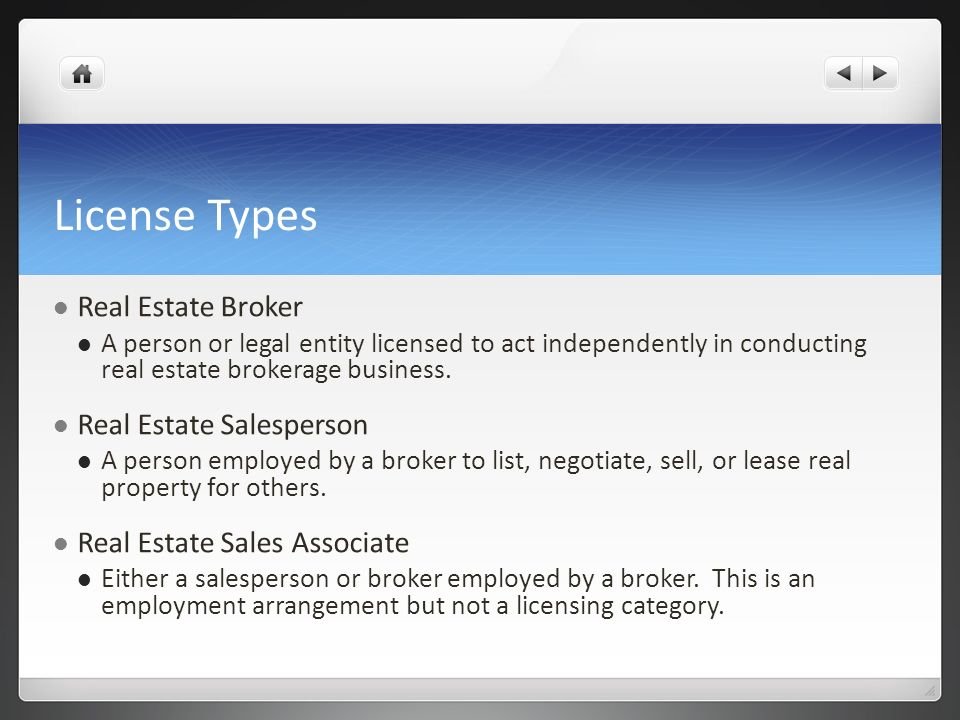 License Types Real Estate Broker Real Estate Salesperson