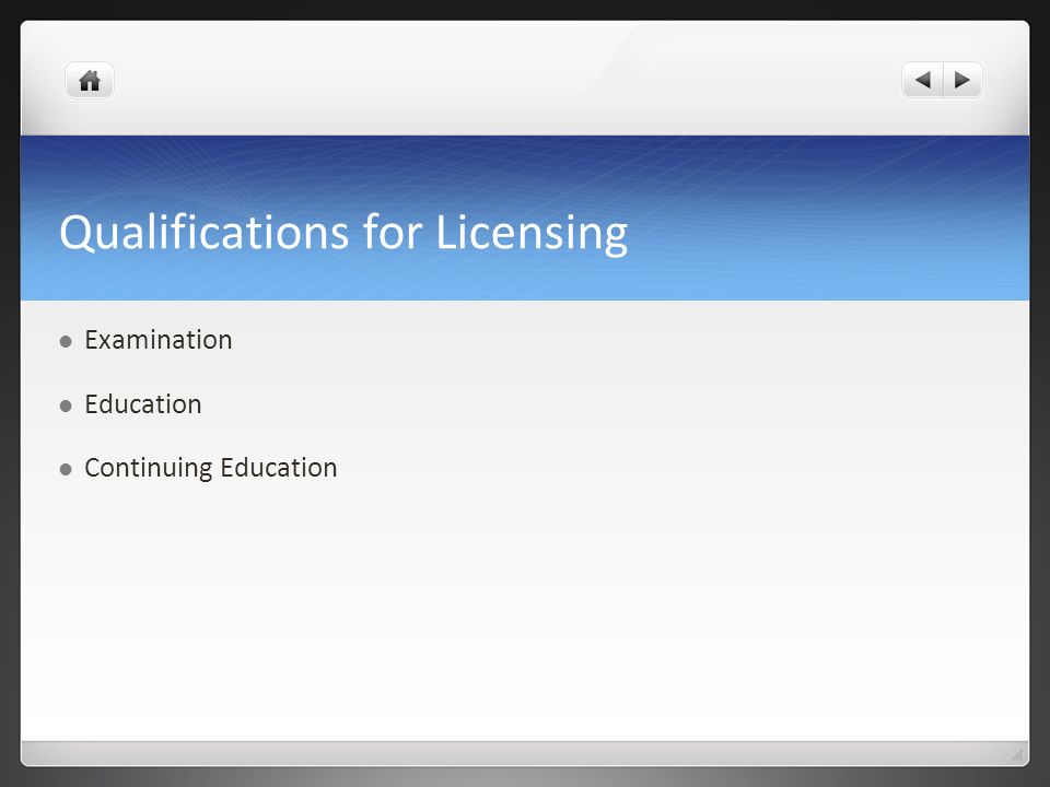 Qualifications for Licensing