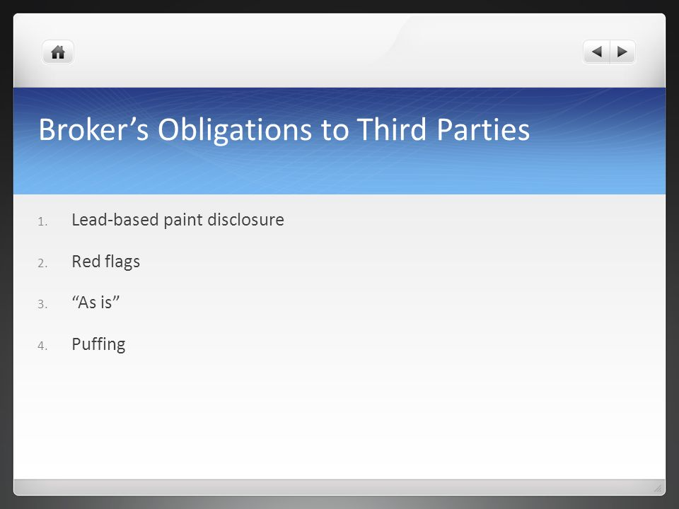 Broker's Obligations to Third Parties
