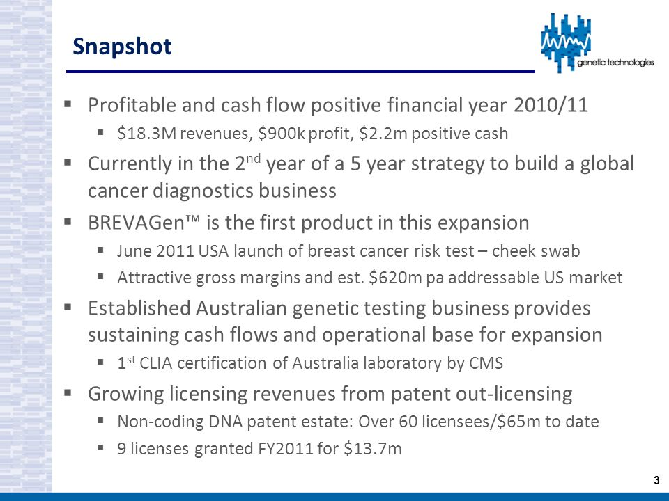 Snapshot Profitable and cash flow positive financial year 2010/11