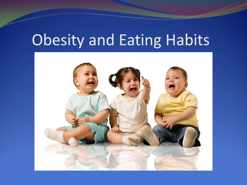 Obesity and Eating Habits