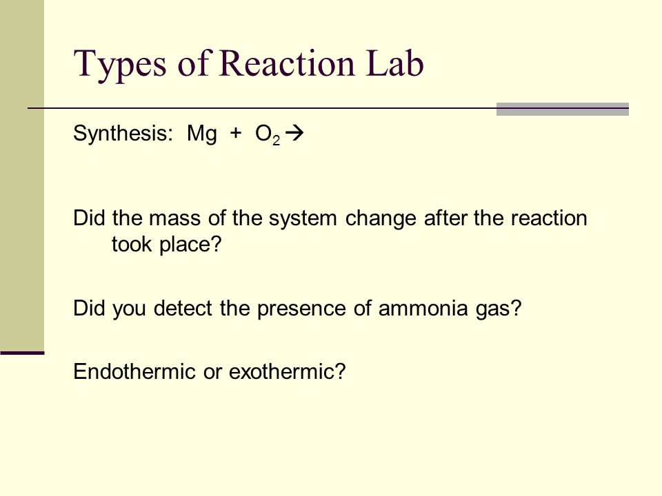 Types of Reaction Lab Synthesis: Mg + O2 