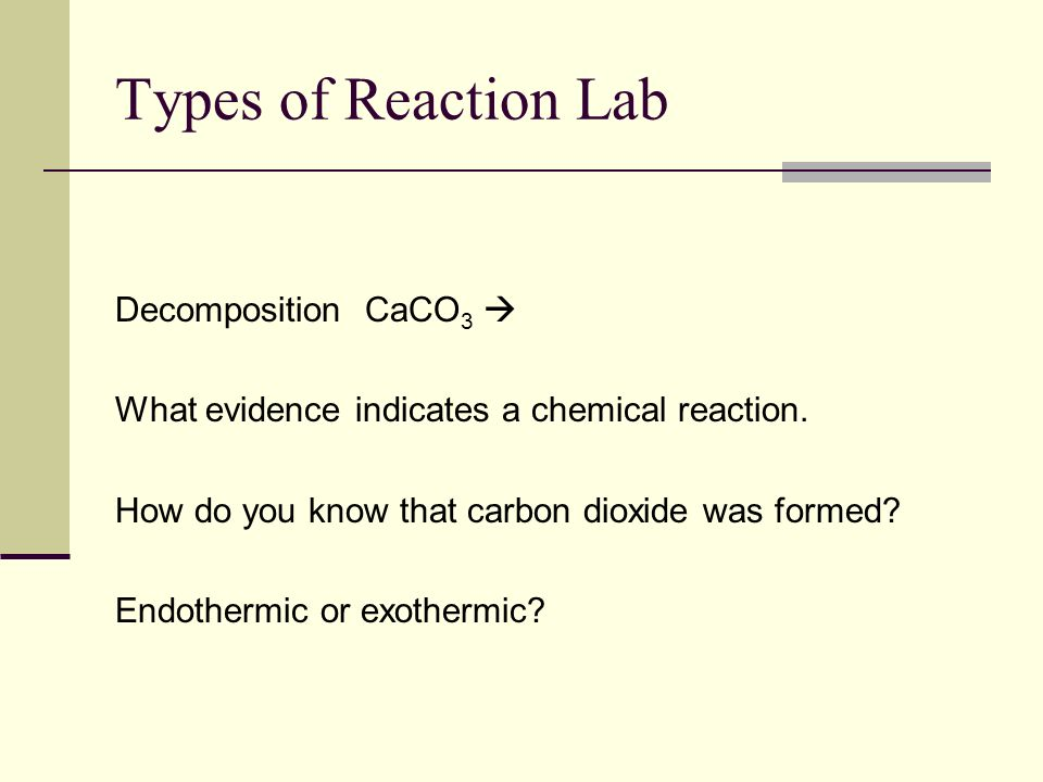 Types of Reaction Lab Decomposition CaCO3 