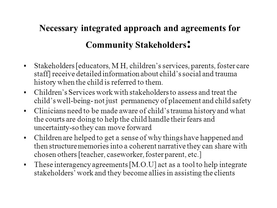 Necessary integrated approach and agreements for Community Stakeholders: