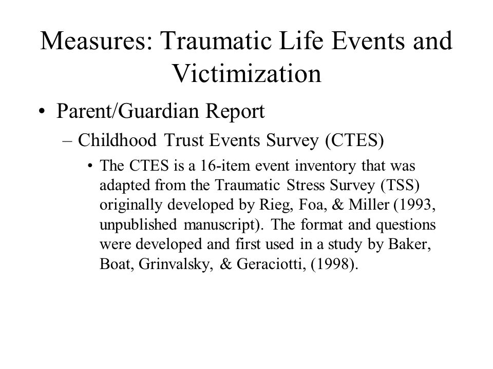 Measures: Traumatic Life Events and Victimization
