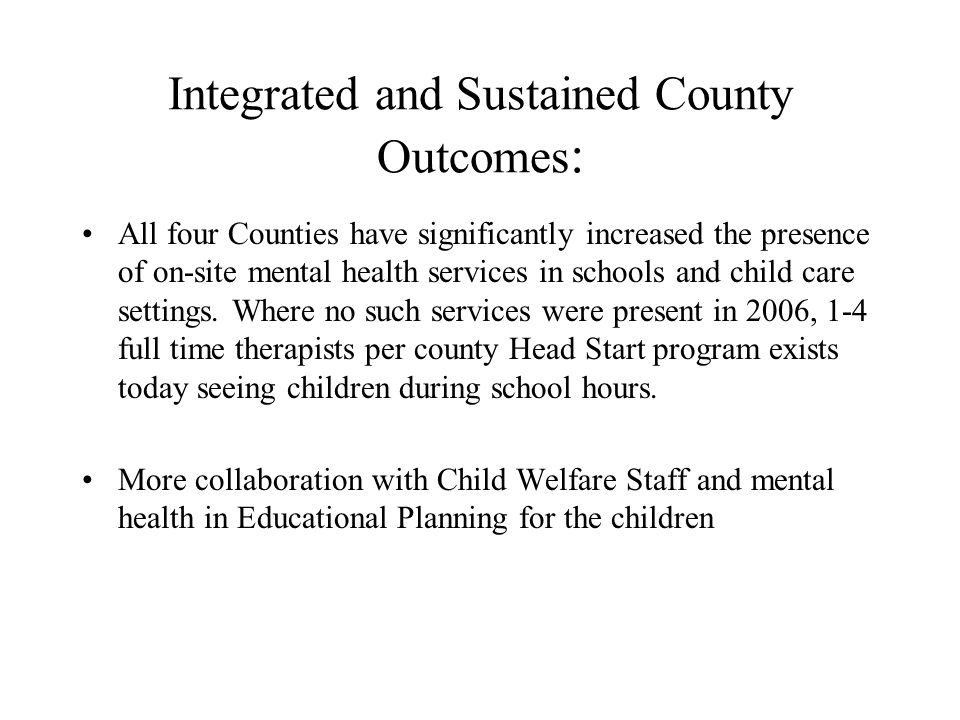 Integrated and Sustained County Outcomes: