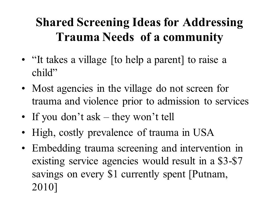 Shared Screening Ideas for Addressing Trauma Needs of a community