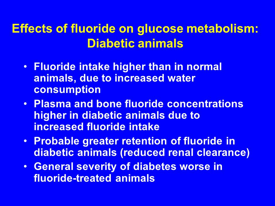 Effects of fluoride on glucose metabolism: Diabetic animals