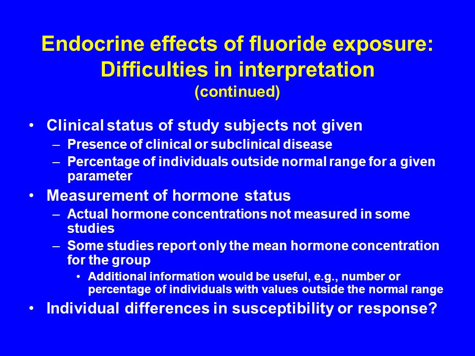 Endocrine effects of fluoride exposure: Difficulties in interpretation (continued)