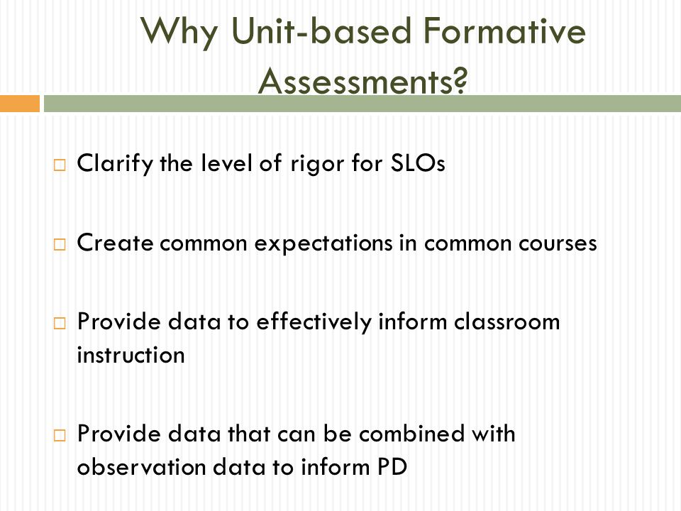 Why Unit-based Formative Assessments
