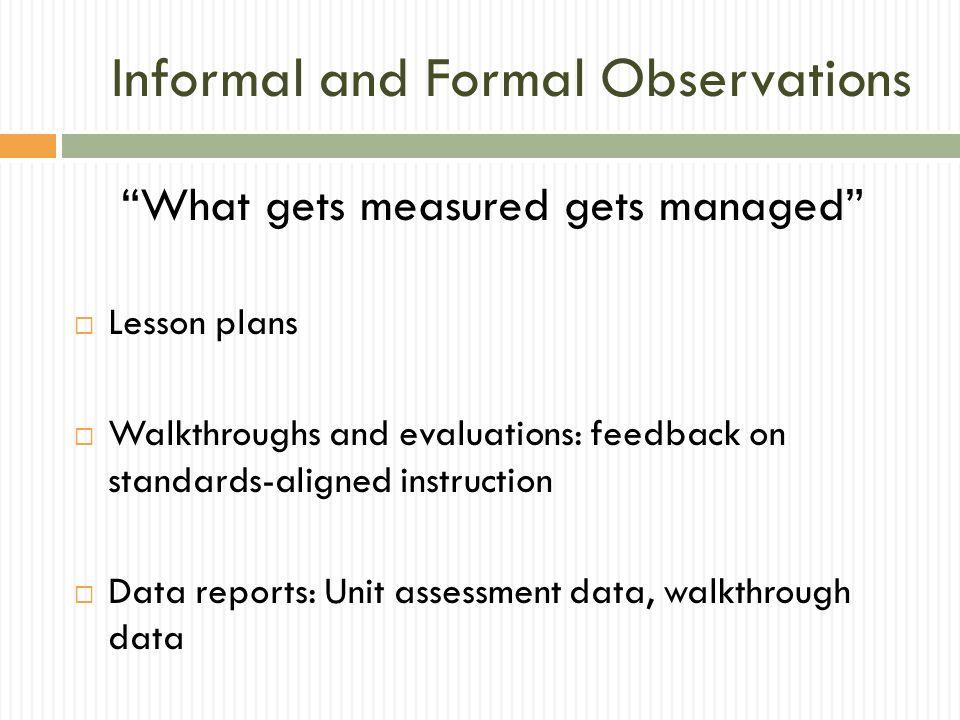 Informal and Formal Observations