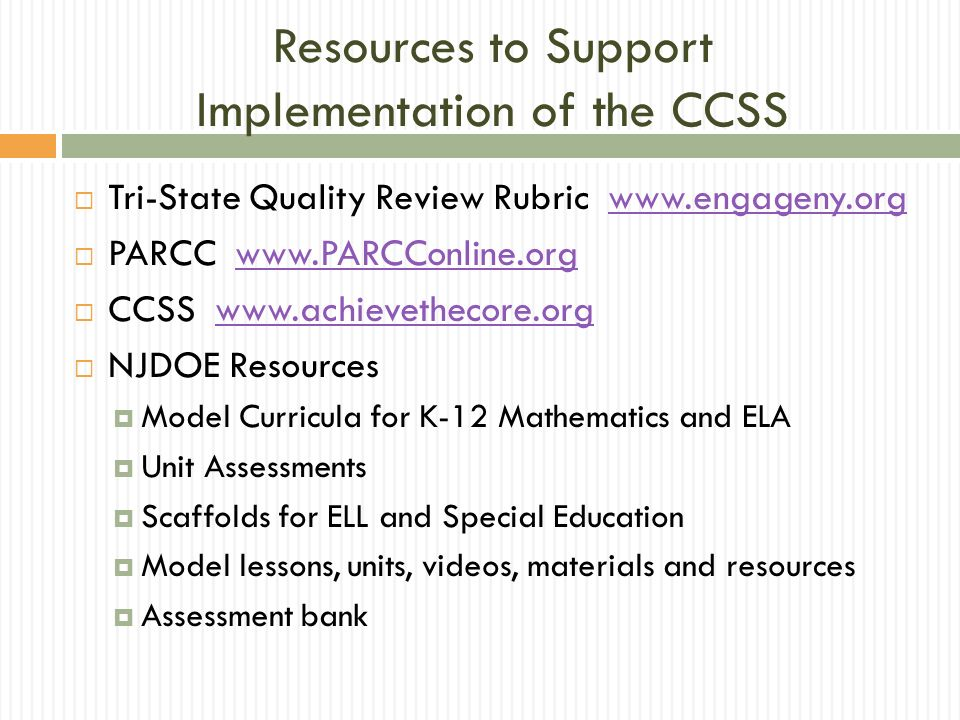 Resources to Support Implementation of the CCSS