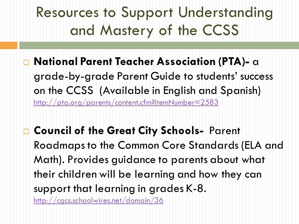 Resources to Support Understanding and Mastery of the CCSS