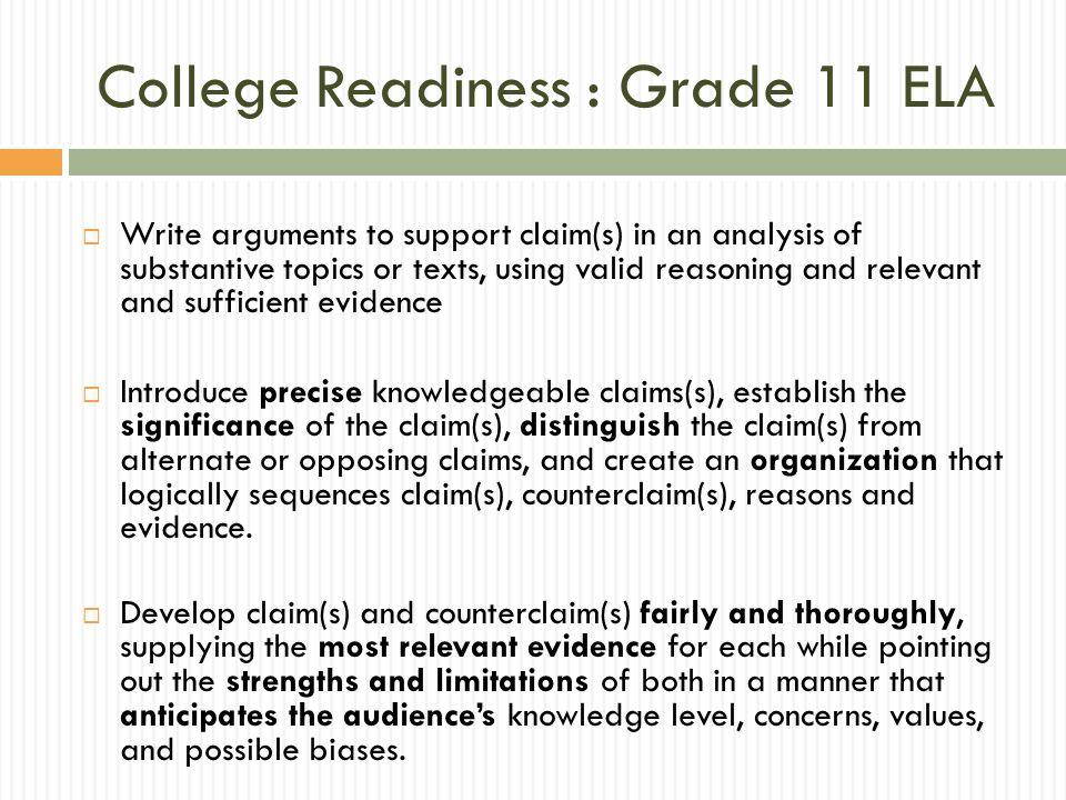 College Readiness : Grade 11 ELA