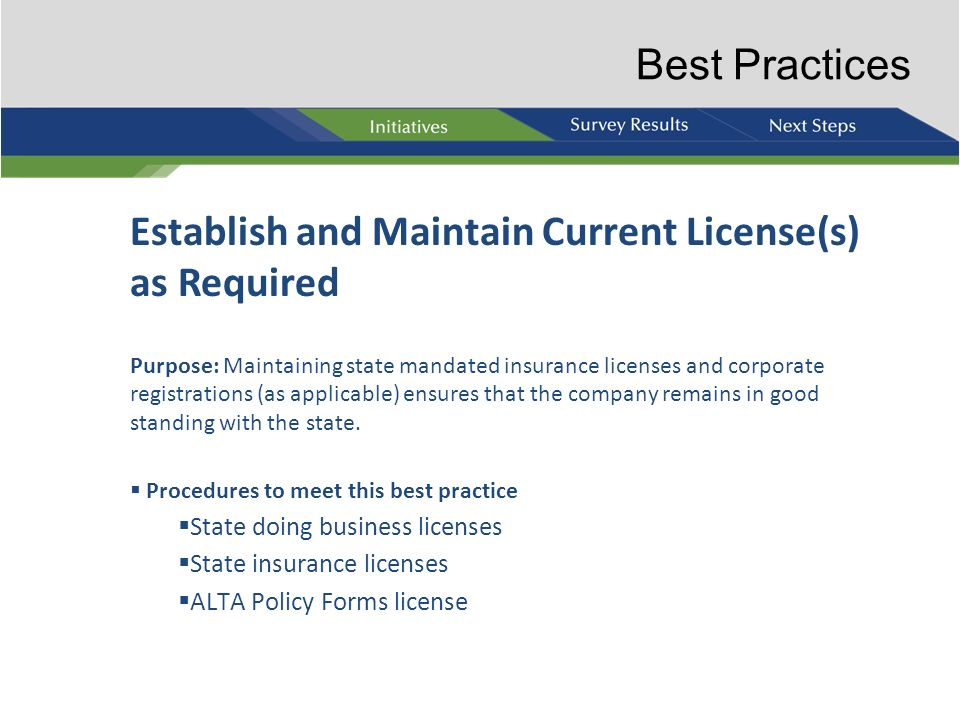 Establish and Maintain Current License(s) as Required