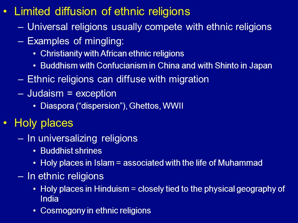 Limited diffusion of ethnic religions