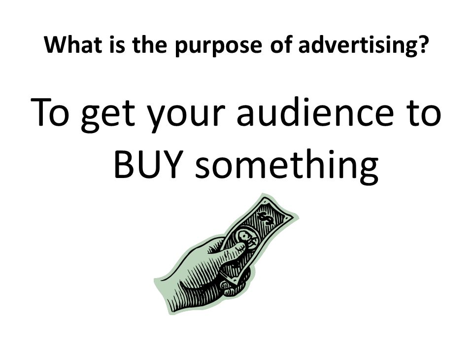 What is the purpose of advertising