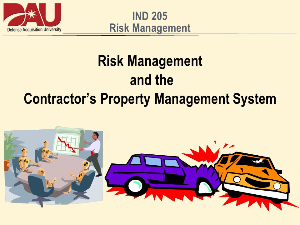 Risk Management and the Contractor's Property Management System