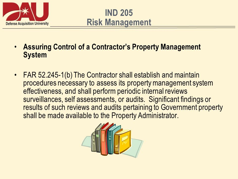 IND 205 Risk Management Assuring Control of a Contractor's Property Management System.