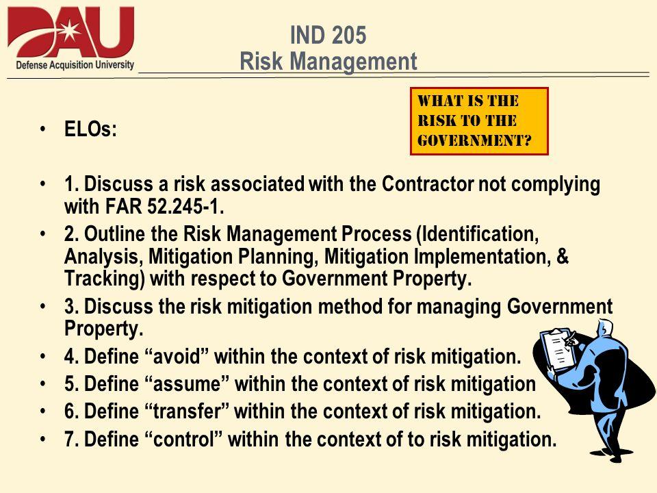 IND 205 Risk Management ELOs: