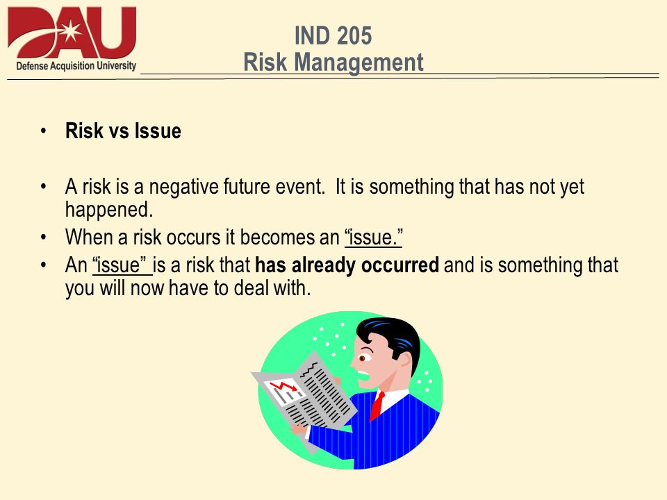 IND 205 Risk Management Risk vs Issue