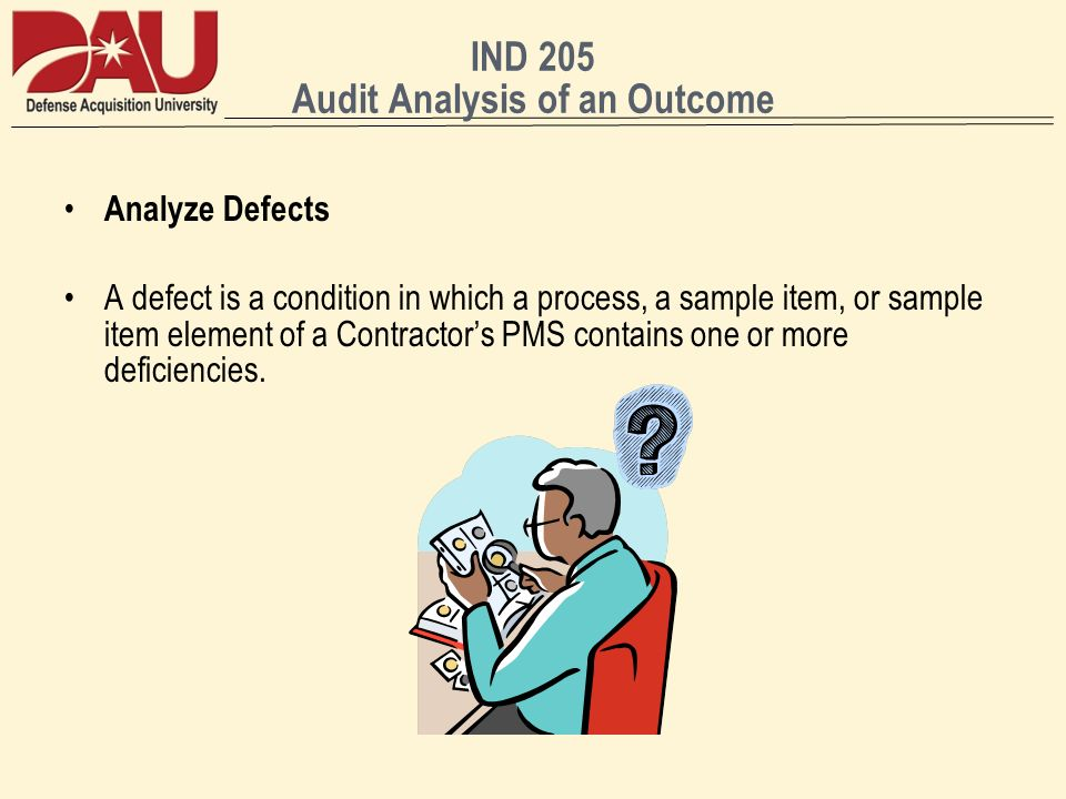 IND 205 Audit Analysis of an Outcome