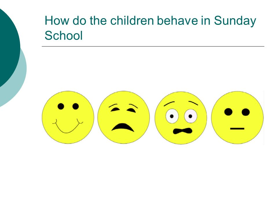 How do the children behave in Sunday School