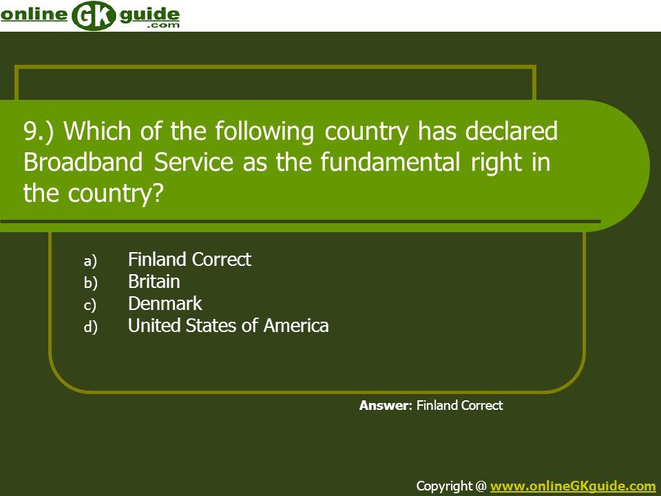 Finland Correct Britain Denmark United States of America