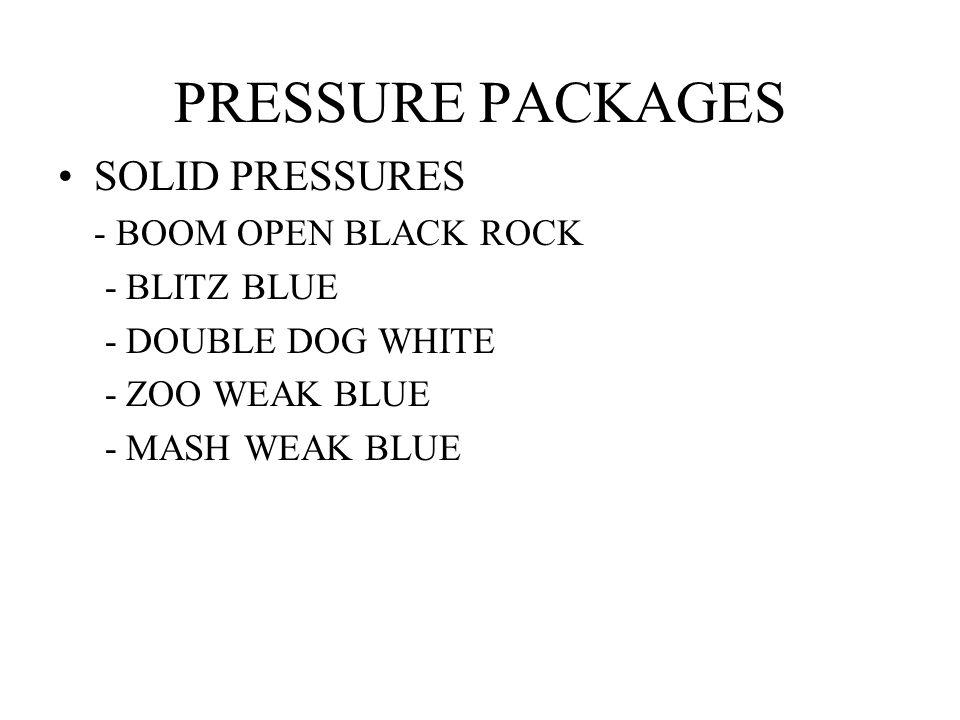 PRESSURE PACKAGES SOLID PRESSURES - BOOM OPEN BLACK ROCK - BLITZ BLUE