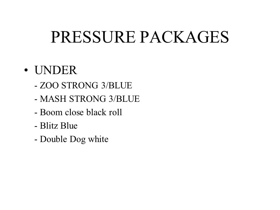 PRESSURE PACKAGES UNDER - ZOO STRONG 3/BLUE - MASH STRONG 3/BLUE
