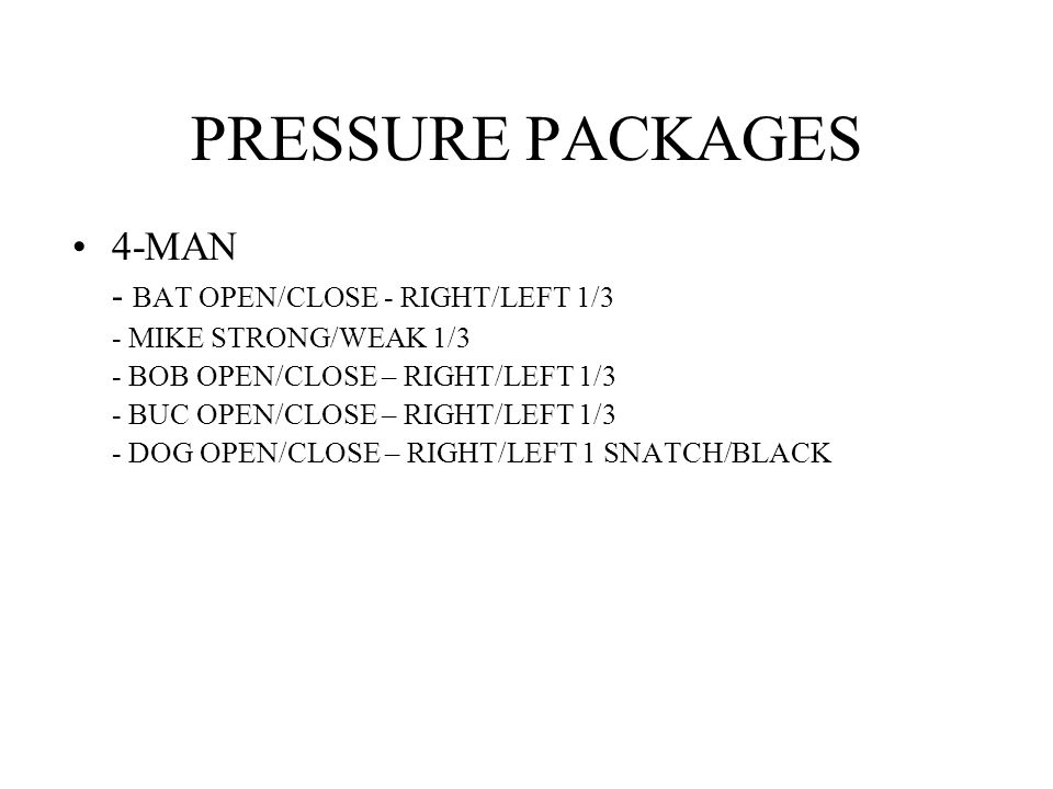 PRESSURE PACKAGES 4-MAN - BAT OPEN/CLOSE - RIGHT/LEFT 1/3