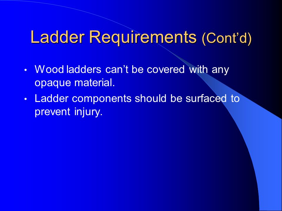 Ladder Requirements (Cont'd)