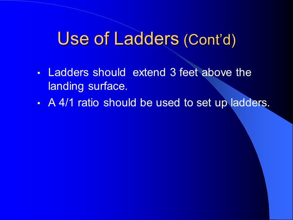 Use of Ladders (Cont'd)