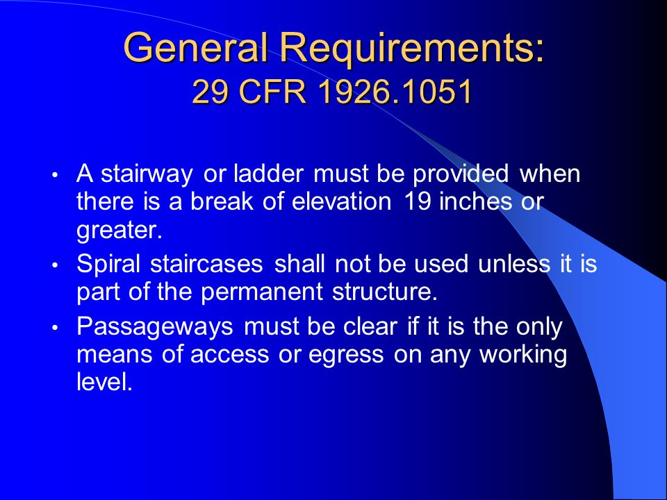 General Requirements: 29 CFR