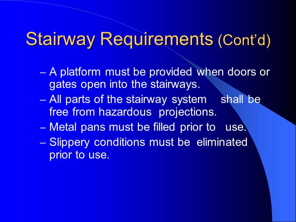 Stairway Requirements (Cont'd)