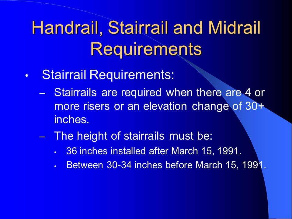 Handrail, Stairrail and Midrail Requirements