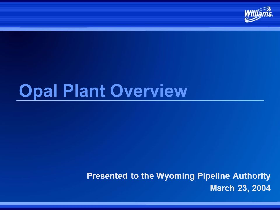 Presented to the Wyoming Pipeline Authority March 23, 2004
